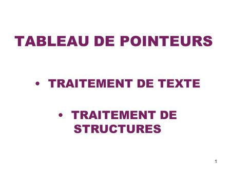 TRAITEMENT DE STRUCTURES