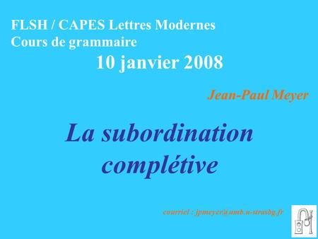 La subordination complétive