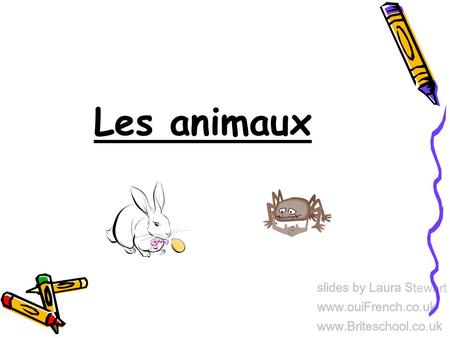 Les animaux. What are you going to learn today? Some words for animals in French.