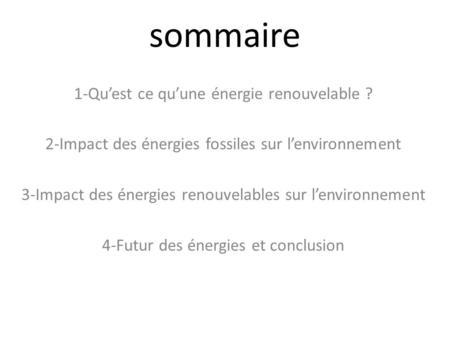 Energies renouvelables ppt video online t l charger for Qu est ce qu une energie renouvelable