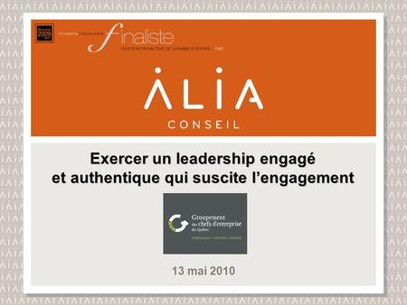 Exercer un leadership engagé et authentique qui suscite l'engagement