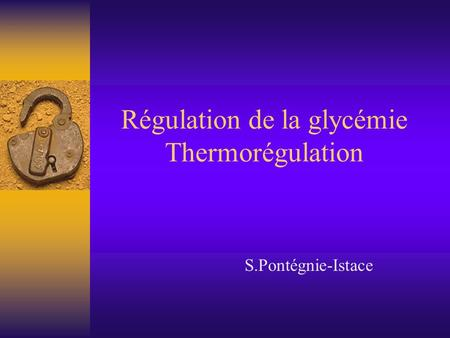 Régulation de la glycémie Thermorégulation