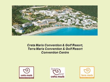 Creta Maris Convention & Golf Resort, Terra Maris Convention & Golf Resort Convention Centre.