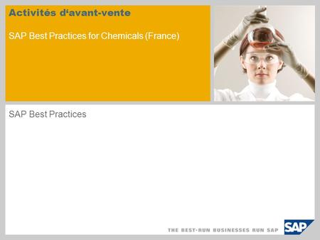 Activités davant-vente SAP Best Practices for Chemicals (France) SAP Best Practices.
