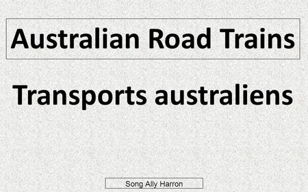 Australian Road Trains Transports australiens