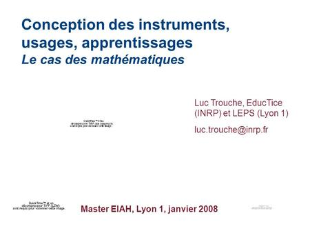 Conception des instruments, usages, apprentissages