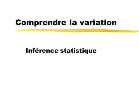 Comprendre la variation
