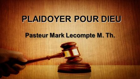 Pasteur Mark Lecompte M. Th.