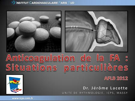 Anticoagulation de la FA : Situations particulières