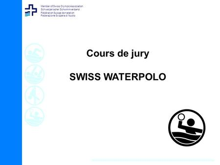 Cours de jury SWISS WATERPOLO.