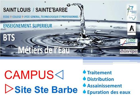 CAMPUS Site Ste Barbe Traitement Distribution Assainissement Epuration des eaux.