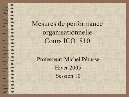 Mesures de performance organisationnelle Cours ICO 810