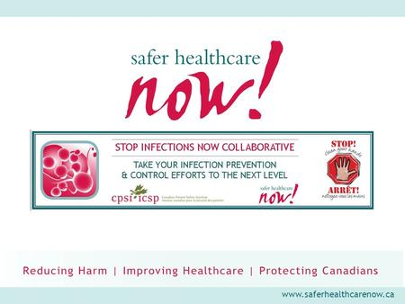 Www.saferhealthcarenow.ca. STOP Infections Now! You Joined Incorrectly! There is NO phone icon beside your name. You will be Unable to join the breakout.