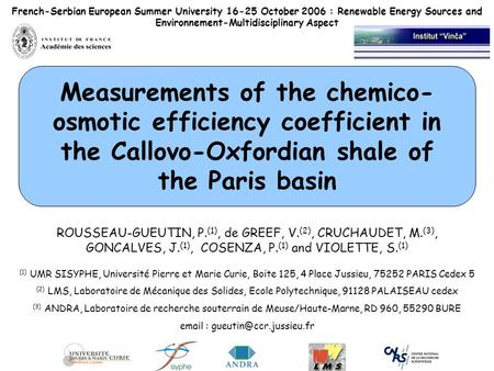French-Serbian European Summer University 16-25 October 2006 : Renewable Energy Sources and Environnement-Multidisciplinary Aspect Measurements of the.
