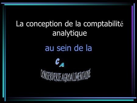 La conception de la comptabilité analytique