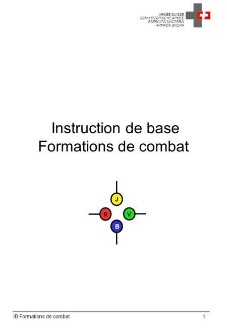 Instruction de base Formations de combat