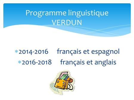 Programme linguistique VERDUN