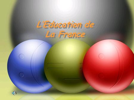 L'Education de La France