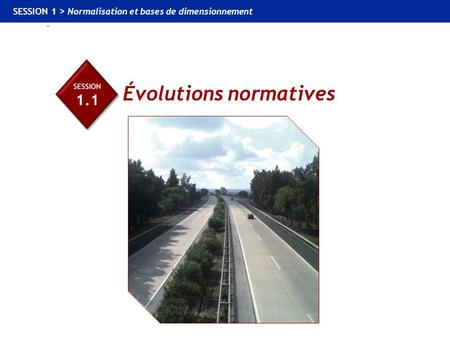 Évolutions normatives