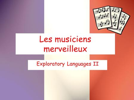 Les musiciens merveilleux Exploratory Languages II.