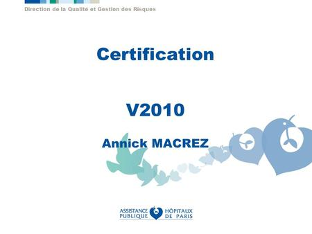 Certification V2010 Annick MACREZ