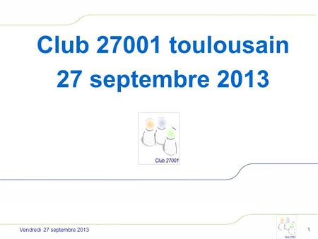Club toulousain 27 septembre 2013