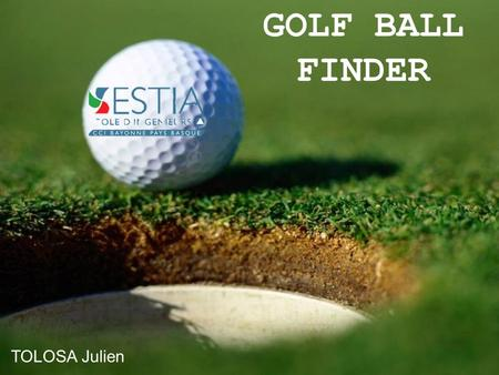 GOLF BALL FINDER TOLOSA Julien.
