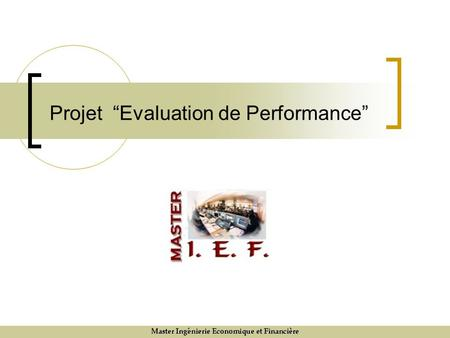"Projet ""Evaluation de Performance"""