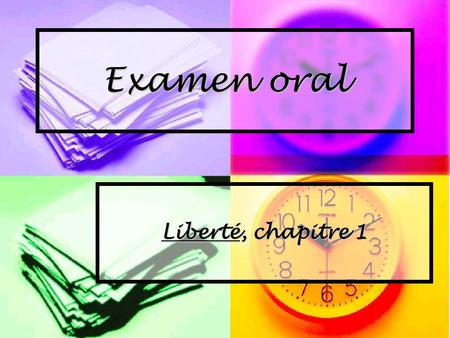 Examen oral Liberté, chapitre 1. Individual Recordings Individual Recordings Each student works at his/her own speed. Each student works at his/her own.