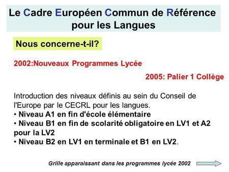 un cadre europ 233 en commun de r 233 f 233 rence pour les langues apprendre enseigner evaluer division des