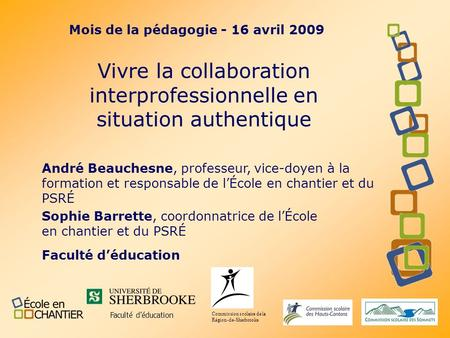Vivre la collaboration interprofessionnelle en situation authentique