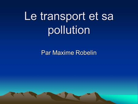 Le transport et sa pollution