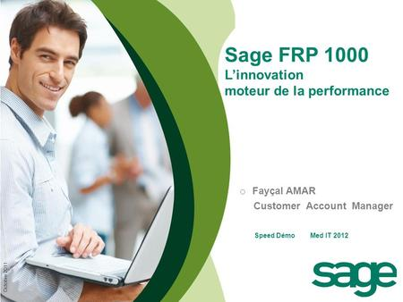 Sage FRP 1000 L'innovation moteur de la performance Fayçal AMAR