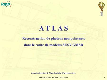 Reconstruction de photons non pointants
