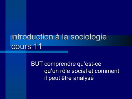 introduction à la sociologie cours 11