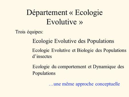 Département « Ecologie Evolutive »