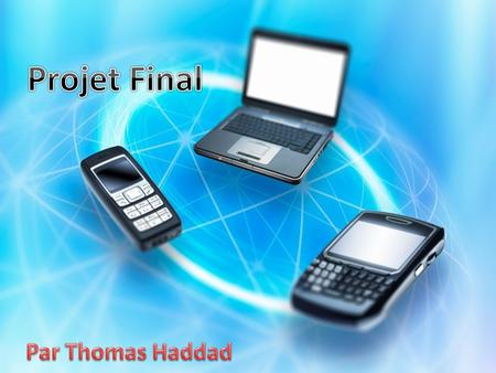 Projet Final Par Thomas Haddad.