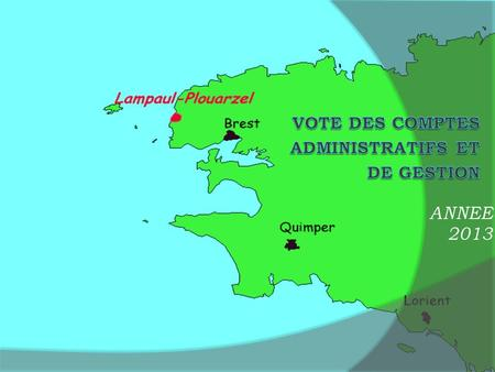 ANNEE 2013 SOMMAIRE Compte administratif 2013 : Budget Général Budget Assainissement Compte AdministratifG Le Bec.