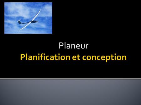 Planification et conception