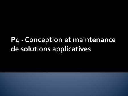 A4.1.1 Proposition dune solution applicative A4.1.2 Conception ou adaptation de linterface utilisateur dune solution applicative A4.1.2 Conception ou.