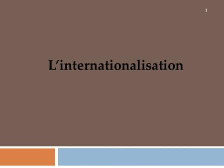 L'internationalisation