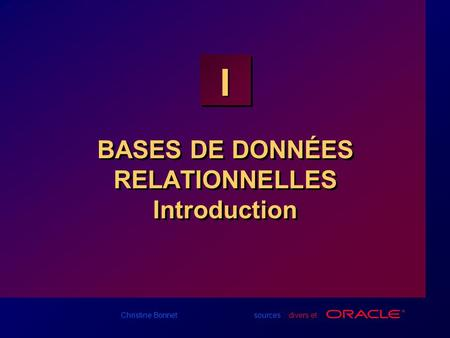 BASES DE DONNÉES RELATIONNELLES Introduction