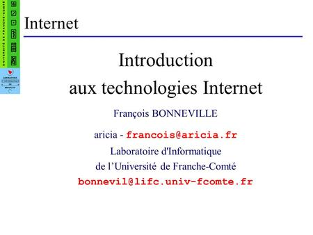 aux technologies Internet
