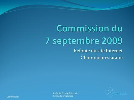 Commission du 7 septembre 2009