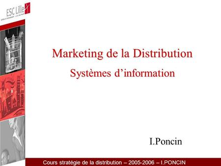 Marketing de la Distribution Systèmes d'information