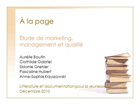 Étude de marketing, management et qualité