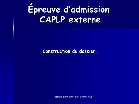Construction du dossier.