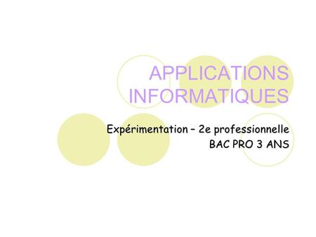 APPLICATIONS INFORMATIQUES