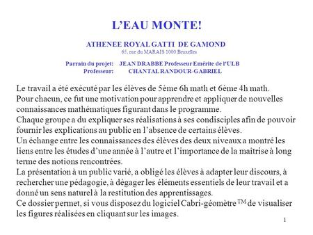ATHENEE ROYAL GATTI DE GAMOND Professeur: CHANTAL RANDOUR-GABRIEL