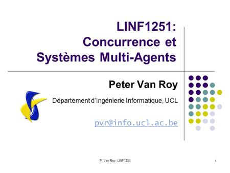 LINF1251: Concurrence et Systèmes Multi-Agents